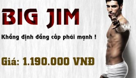 BIG JIM - Đánh bay bệnh yếu sinh lý!