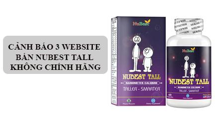Cảnh báo 3 website bán NuBest Tall không chính hãng