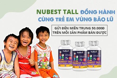 NuBest Tall - Đồng hành cùng trẻ em vùng bão lũ