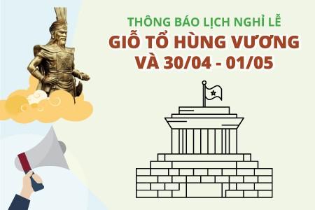 Thông báo nghỉ lễ giỗ tổ Hùng Vương, 30/04, 01/05
