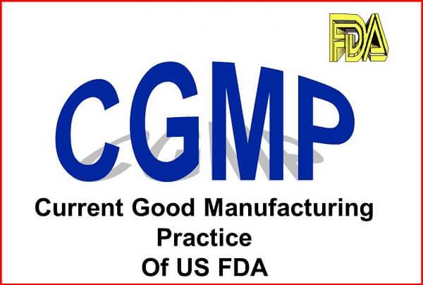 Để đạt chứng nhận FDA Hoa Kỳ, mọi đơn vị đều sản xuất phải tuân thủ theo những qui định cGMP