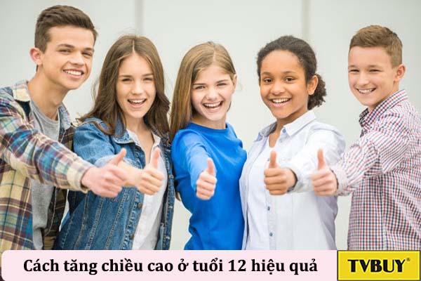 cách tăng chiều cao ở tuổi 12 hiệu quả