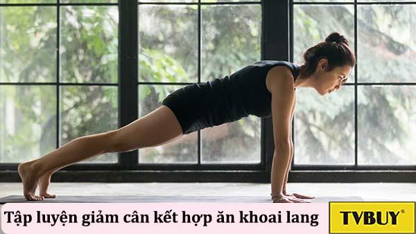 tập luyện kết hợp ăn khoai lang giúp giảm cân