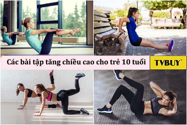 tập thể dục tốt cho trẻ 10 tuổi phát triển chiều cao