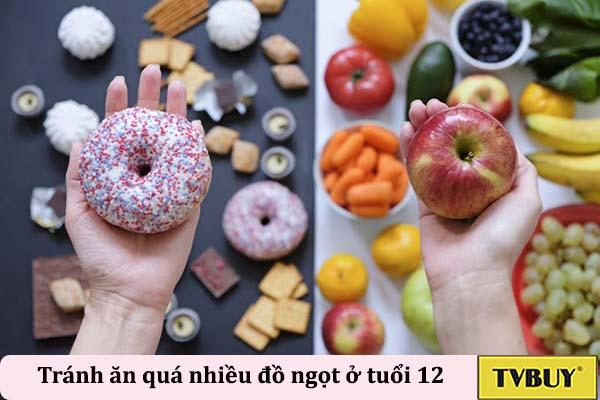 tránh ăn đồ ăn ngọt